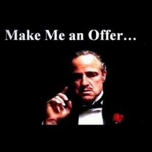 Other - Make me an offer I can't refuse